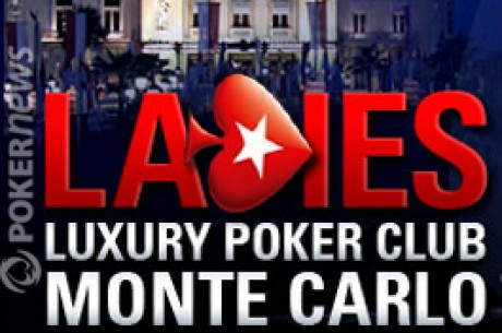 "Gratuit PokerStars - Qualifications ""Luxury Ladies Poker Club"" (Monte Carlo)"