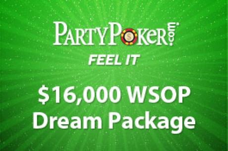 """""""Dream WSOP Package"""" de 16.000$ en PartyPoker - La calificación, a punto de terminar"""