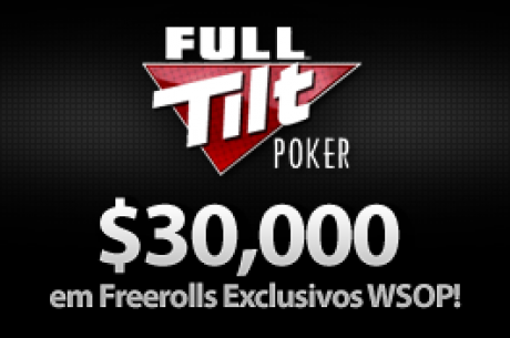 Quase a Terminar: $30,000 em Freerolls Exclusivos PokerNews WSOP na Full Tilt Poker