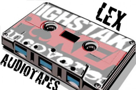 High Stakes Poker Uncovered / Lex Audiotapes