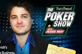 Listen to the Poker Show with Jesse May Here: Episode 3