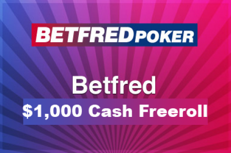 Amanhã às 18:35, $1,000 PokerNews Cash Freeroll na Betfred Poker