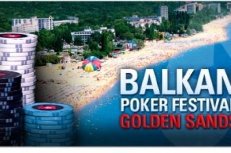 "PokerStars ""бомбардира"" BALKAN POKER TOUR с фестивален финал"