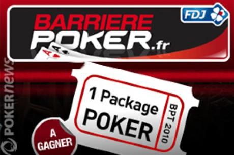 Barrière Poker.fr offre un package BPT (licence ARJEL)