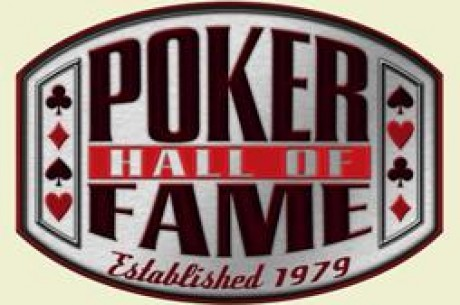 Poker Hall of Fame 2010: Última Semana para as Indicações Online