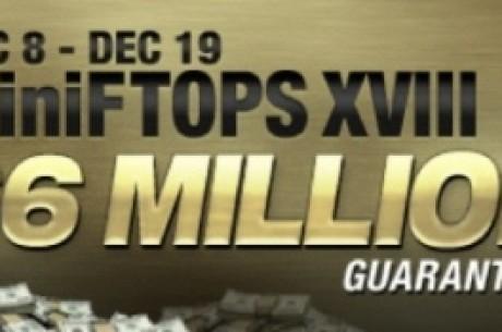 MiniFTOPS XVIII с $6 милиона Гарантирани - не пропускайте!
