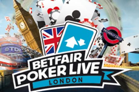 Класирайте се за BETFAIR POKER LIVE в Лондон