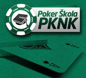 Poker Škola PKNK - prijave za mesec Jul/Srpanj u toku!