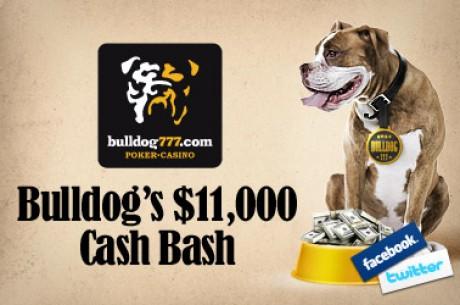 Бесплатные турниры Bulldog777 $11,000 Cash Bash на Facebook и Twitter