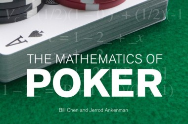 Pokera grāmatas: Bill Chen and Jarrod Ankenman - The Mathematics of Poker