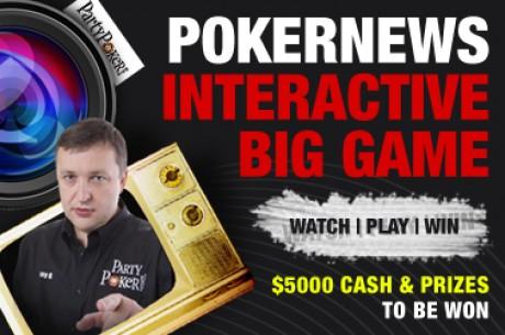 ПРЯМАЯ ТРАНСЛЯЦИЯ: Интерактивная PokerNews Big Game: Лайв...