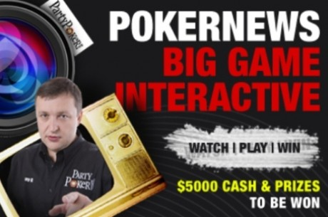 LIVE: PartyPoker Big Game V по PokerNews.bg от 22:00