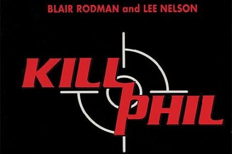 """Knygų lentyna: """"Kill Phil"""""""