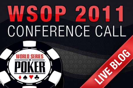 World Series of Poker Conference Call Live