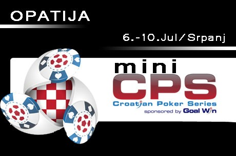 U OPATIJI od 8-10 Jula/Srpnja Mini Croatian Poker Series