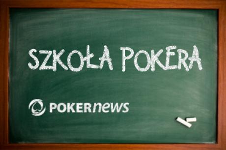 Szkoła Pokera: Wczesna faza turniejów SnG (część druga)