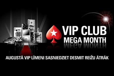 Augusts ir PokerStars VIP kluba lielais mēnesis!