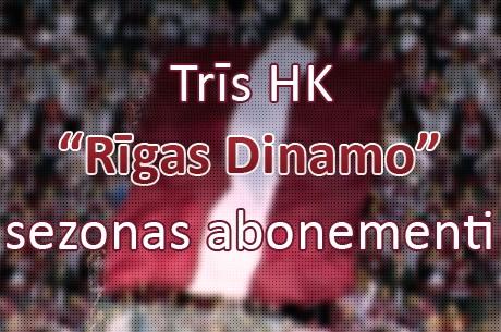 Laimē kādu no trim Dinamo Rīga sezonas abonementiem, pievienojoties caur Facebook!