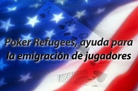 Poker Refugees, ayuda para la emigración de jugadores estadounidenses