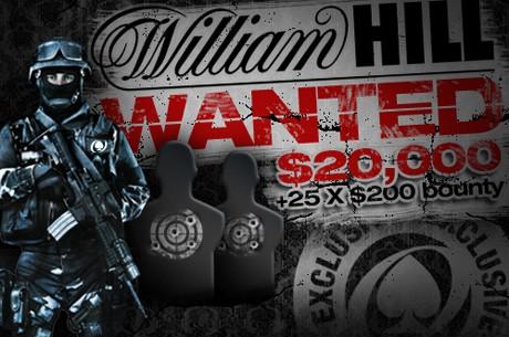 Již dnes večer se hraje $25,000 William Hill WANTED