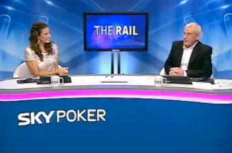 Sky Poker's New UK News Show: The Rail