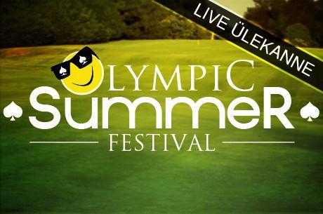Olympic Summer Festivali põhiturniirilt live ülekanne!