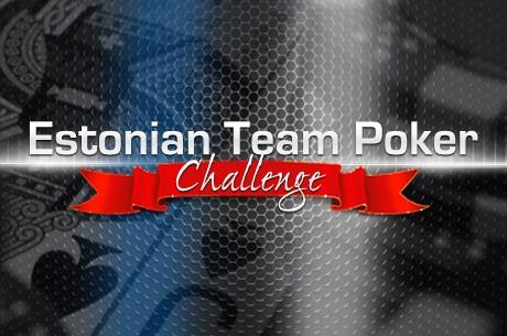 Meeskonna võistlus Estonian Team Poker Challenge