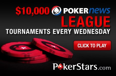 Play in the $10,000 PokerStars PokerNews League Before it's too Late