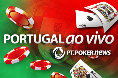 Portugal ao Vivo - última etapa do mês na PokerStars