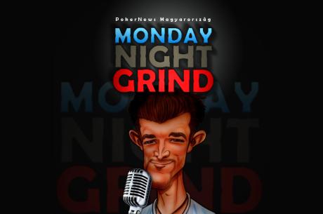 Monday Night Grind - PokerNews podcast GrinderCorey műsorvezetésével - 1. adás