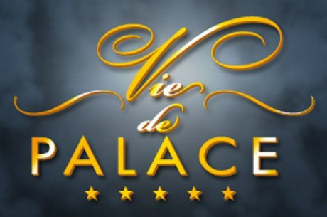 La Vie de Palace selon BarrièrePoker.fr