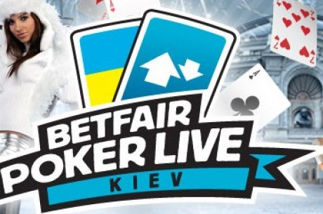 Betfair Poker Live! ждет вас в Киеве