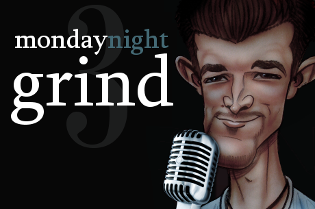 Podcast: Monday Night Grind - 3. adás