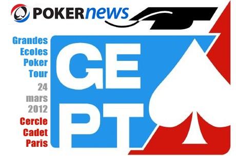 GEPT 2012 : freeroll gratuit Grandes Ecoles Poker Tour