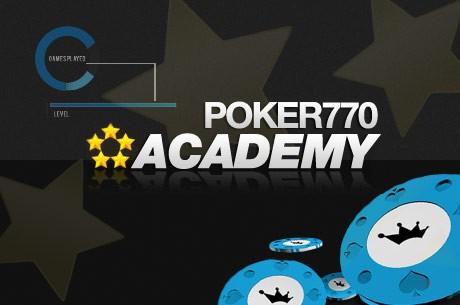 Joga, aprende e ganha  $5,000 com a Academia da Poker770