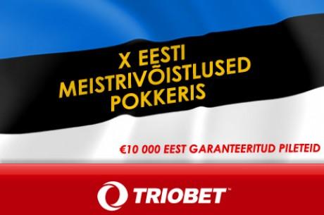 Triobet garanteerib homsel satelliitturniiril vähemalt 30 Eesti meistrivõistluste...