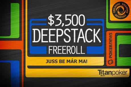 Mindössze 30 pontra van szükséged, hogy bejuss a március 5-i $3.500 Titan Poker DeepStackre