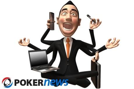 Kaip užsiėmimai keliais darbais kenkia pokerio žaidėjams?