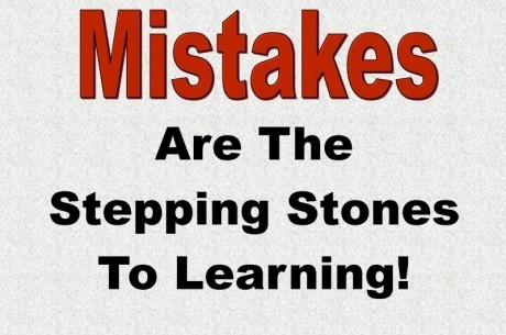 Учете се от грешките си и взимайте правилни решения