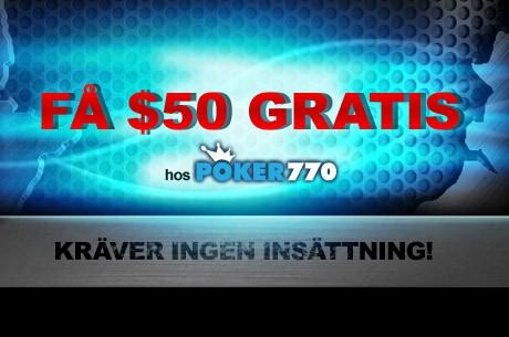 Få $50 gratis hos Poker770 utan krav på insättning