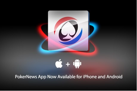 PokerNews Launches Mobile App for iPhone and Android Devices