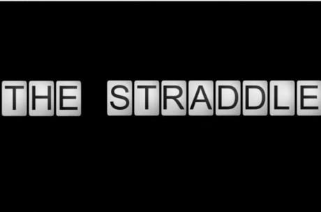 The Straddle - Какво става зад кулисите по време на WSOP?