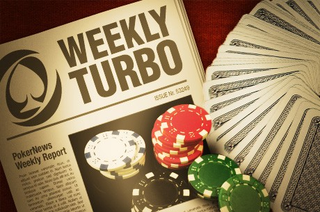 The Weekly Turbo: Online Poker in Nevada, Rafael Nadal Joins Team PokerStars, and More