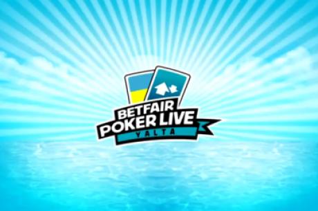 Betfair Poker Live Yalta - $150,000 Гарантирани и поне десет пакета...