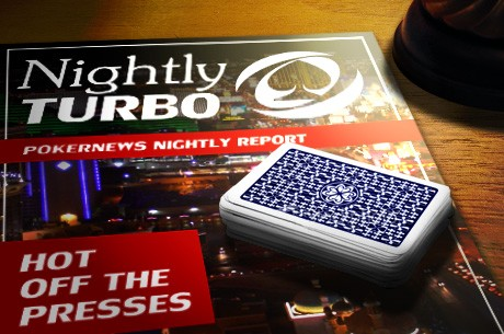 The Nightly Turbo: Online Poker Deal in California, the EPT's New Bling, and More