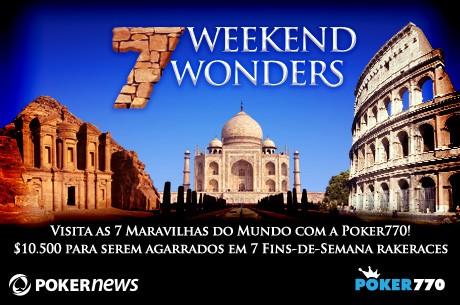 Poker770 Weekend Wonders: Resultados Semana #7 - Cristo Redentor