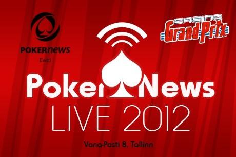 Reedel Tallinnas: esimene PokerNews Live!