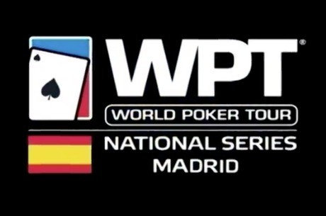Disfruta con los vídeos del WPT National Series de Madrid