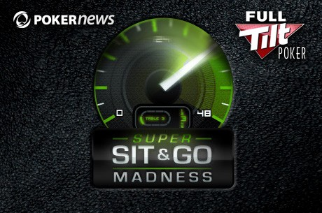 Super Sit & Go Madness na Full Tilt Pokeru