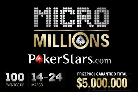 $5 Milhões Garantidos no MicroMillions IV de 14 a 24 de Março na PokerStars